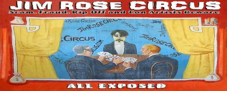 Jim Rose Circus Scam, Fraud Exposed