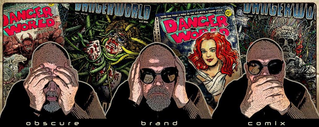 dc roberts' Dangerworld Dispatch