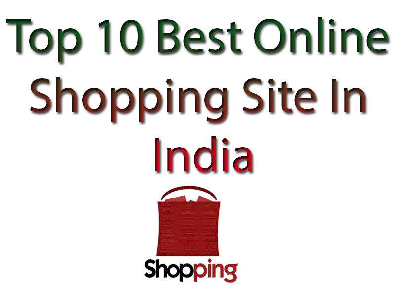 Top 10 best online shopping site in india online for The best online shopping