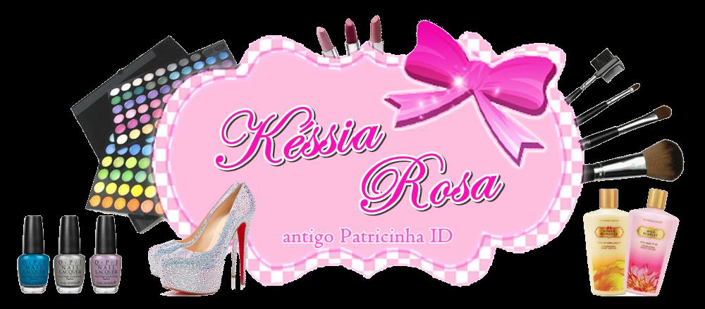 Késsia Rosa Blog