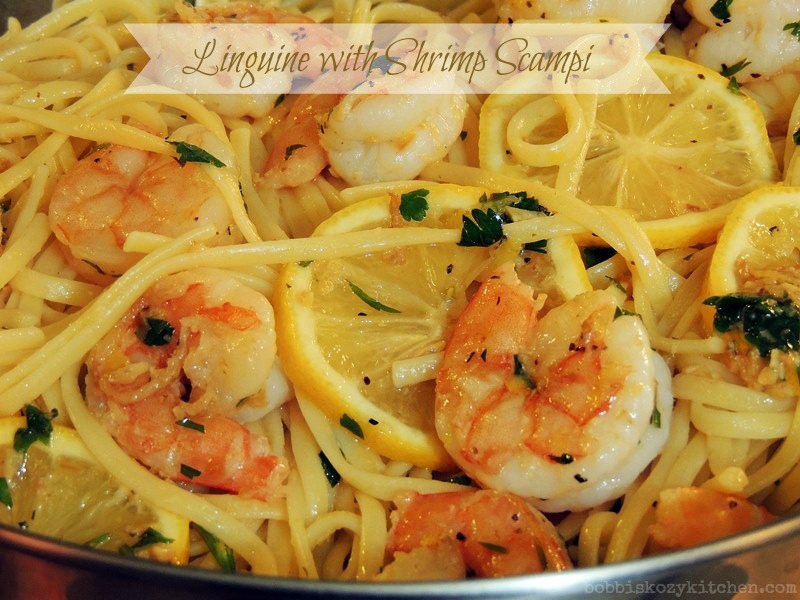 Bobbi's Kozy Kitchen: Linguine with Shrimp Scampi