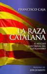 """""""La raza catalana"""", de Francisco Caja"""