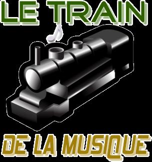 LE TRAIN DE LA MUSIQUE