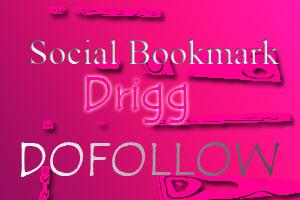 Daftar Social Bookmark Dofollow Drigg   List Social bookmarking drigg   Sosial bookmark