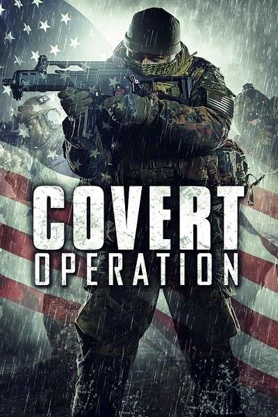 فيلم الأكشن والجريمة المثير Covert Operation 2014 + Torrent