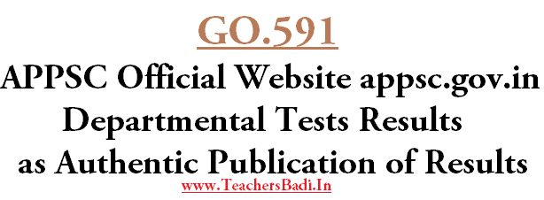 GO.591, APPSC.GOV.IN,Departmental Tests Results