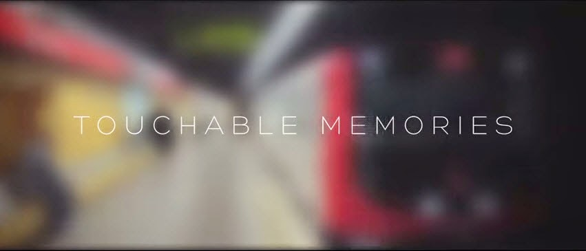 Touchable Memories