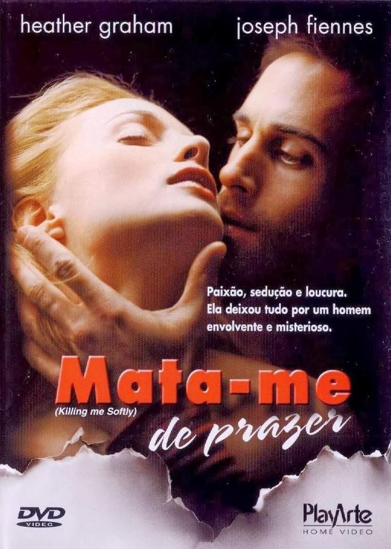 Mata-me de Prazer – Dublado (2002)