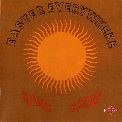 13th Floor Elevators   Easter Everywhere (1967)