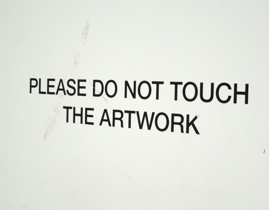 do not touch artwork sign