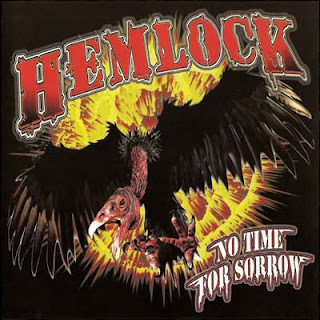 Hemlock - No Time For Sorrow (2008)