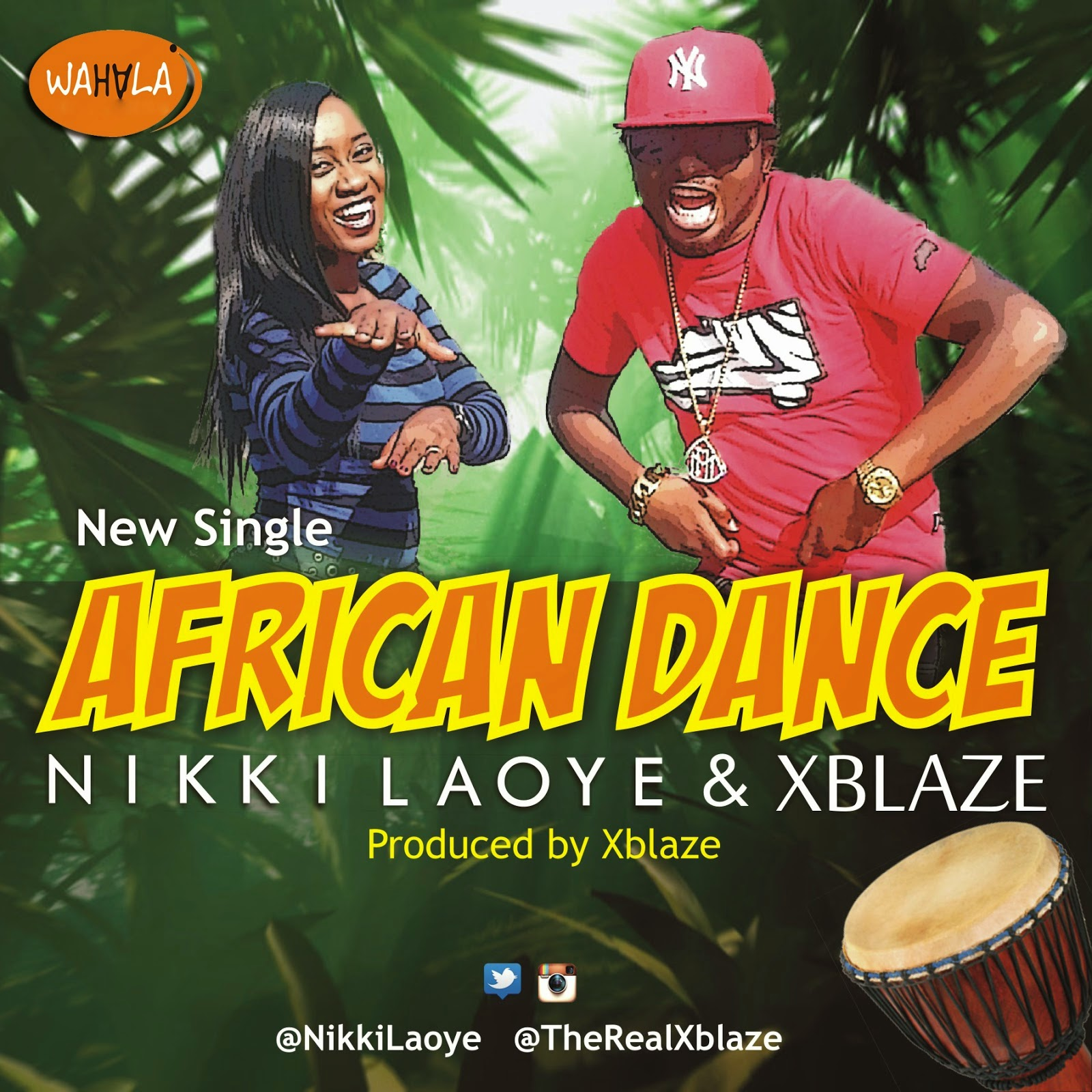 NEW MUSIC: NIKKI LAOYE & XBLAZE - AFRICAN DANCE
