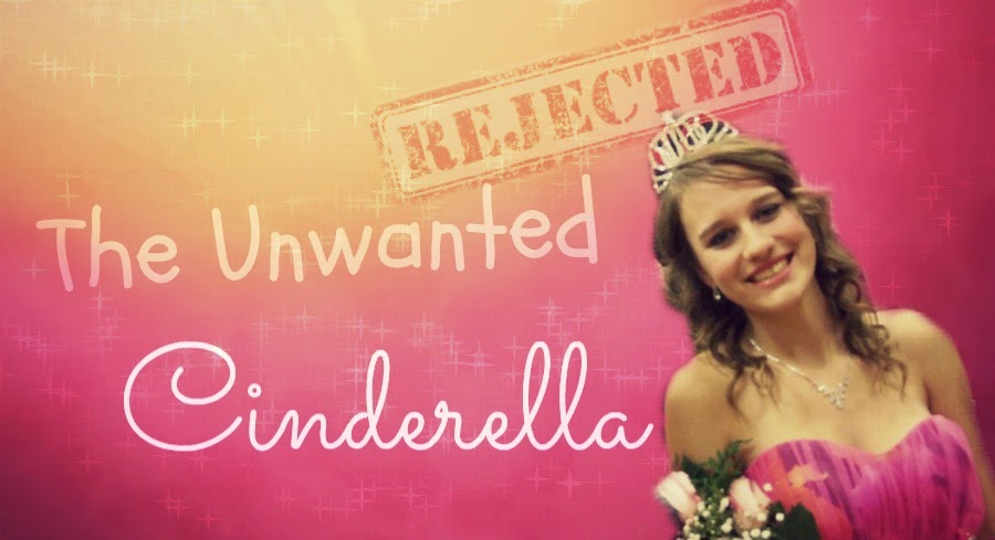 The Unwanted Cinderella