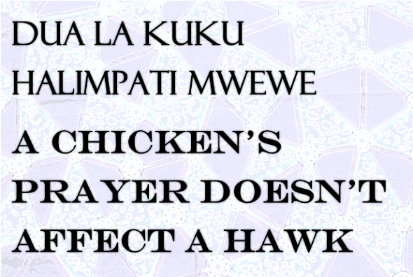 Swahili proverb