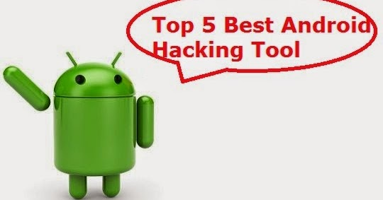 Top 5 Best Android Hacking Apps - TalktoHacker