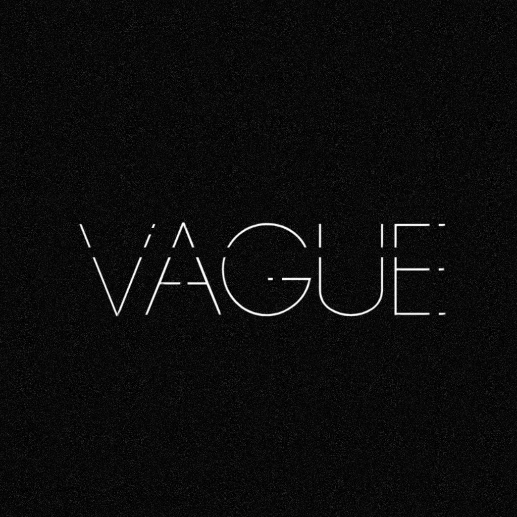 VAGUE.