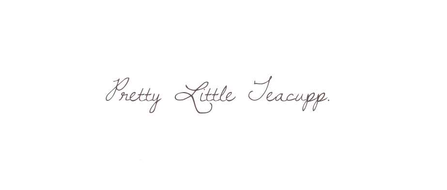 pretty little teacupp