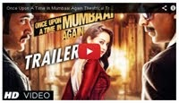 Trailer - Once Upon a Time in Mumbaai Again