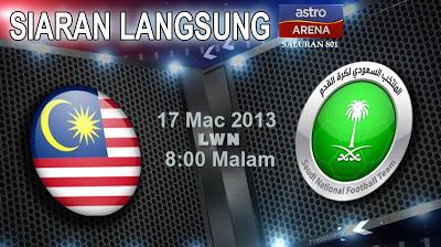 keputusan penuh Malaysia vs Arab Saudi 17 Mac 2013, Malaysia vs Arab Saudi, live streaming malaysia vs arab saudi, live streaming AFC malaysia lawan arab saudi, malaysia vs arab saudi 17 mac 2013,tiket malaysia vs arab saudi, siarang langsung malaysia, kesebelasan utama malaysia vs arab saudi