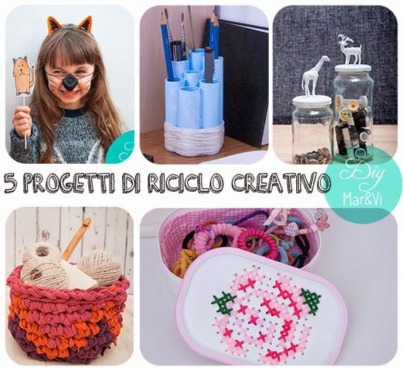Progetti di riciclo creativo