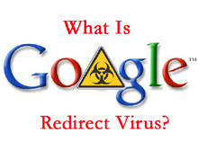 What is Google Redirect Virus