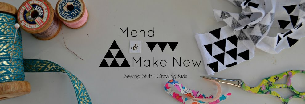 Mend and Make New