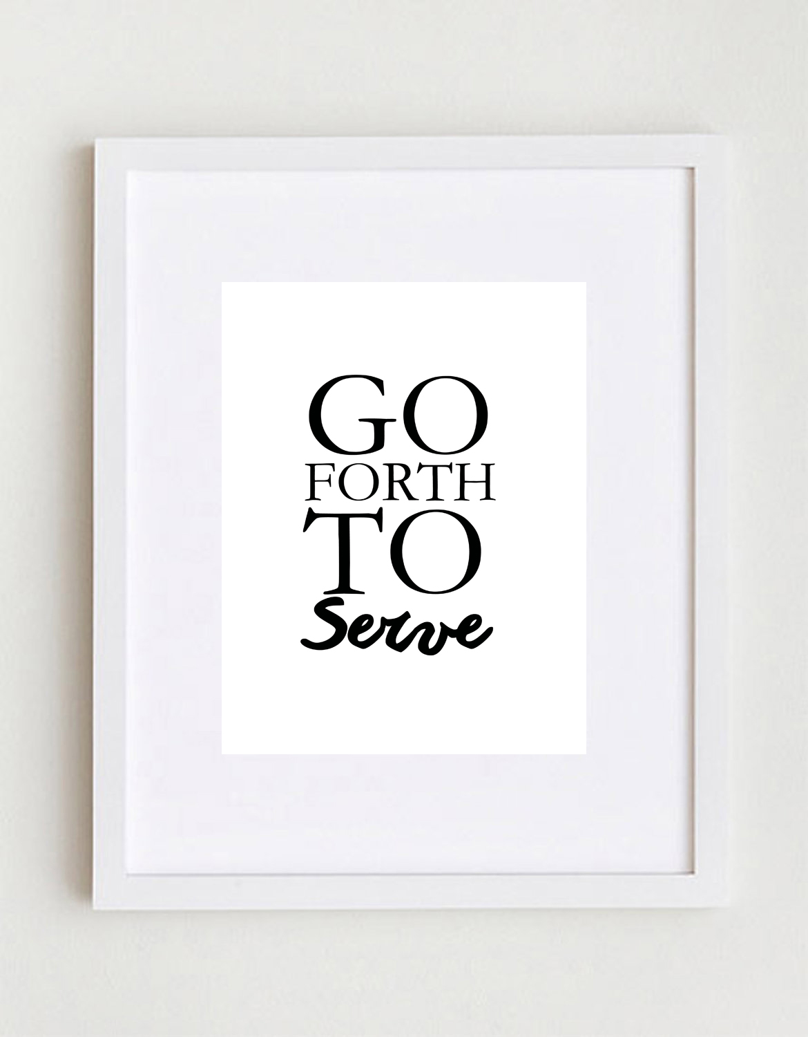 Go forth to serve printable