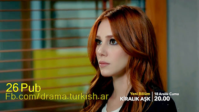مسلسل حب للايجار Kiralık Aşk إعلان الحلقة 26 مترجم للعربية