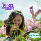 Bebel Gilberto: All In One