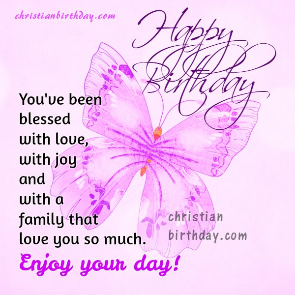 Happy Birthday to a Blessed Person Free christian card – Nice Happy Birthday Cards