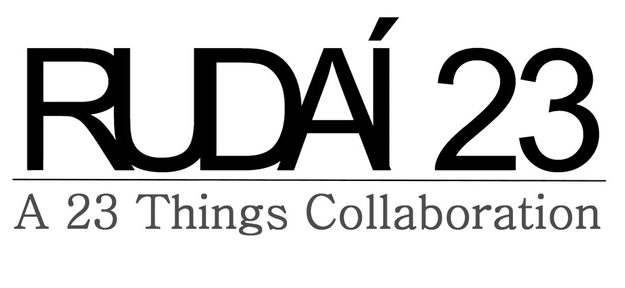 Rudai 23: A 23 Things Collaboration