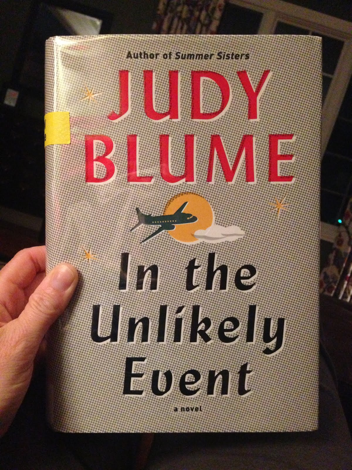 In the Unlikely Event -- Judy Blume