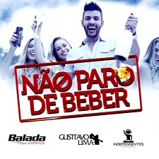 BAIXAR: GUSTTAVO LIMA - NÃO PARO DE BEBER - MP3