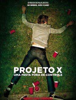 Post Em Destaque: Projeto X - Uma Festa Fora de Controle (2012)