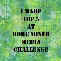 Top 5 More mixed media challenge février 2016