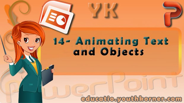 14-Animating Text and Objects