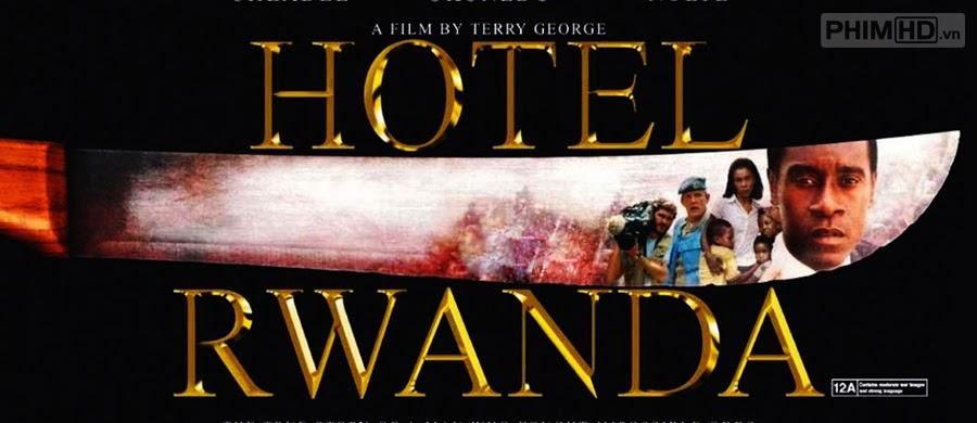 Phim Khách Sạn Rwanda VietSub HD | Hotel Rwanda 2004