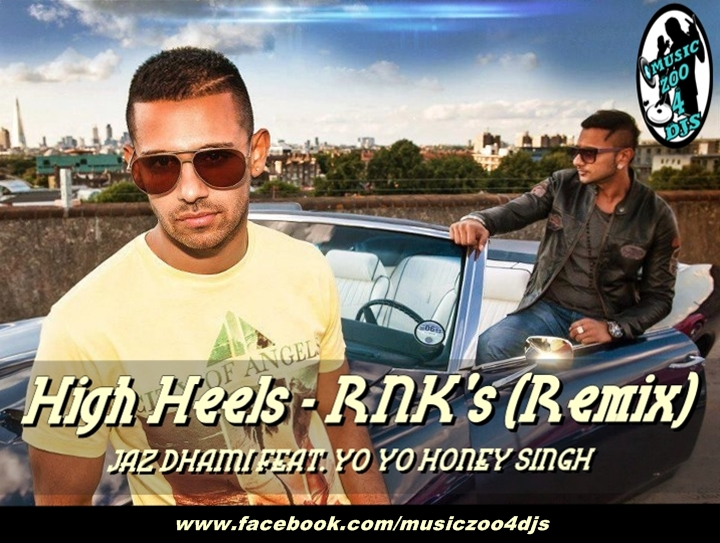 Download High Heels By Jaz Dhami Ft Honey Singh Yo Yo Honey