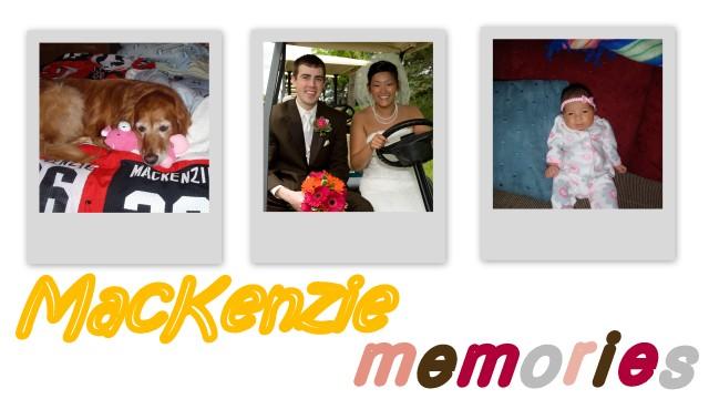 MacKenzie Memories