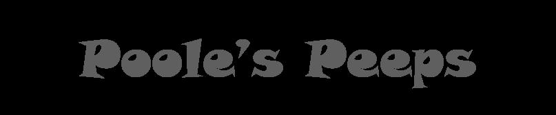 Poole's Peeps