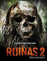 Las ruinas 2 (2010) online y gratis