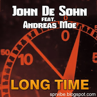 John De Sohn feat. Andreas Moe - Long Time (Radio Edit)