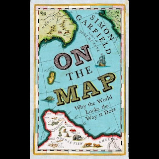 On The Map: Why the World Looks the Way it Does (Cover)