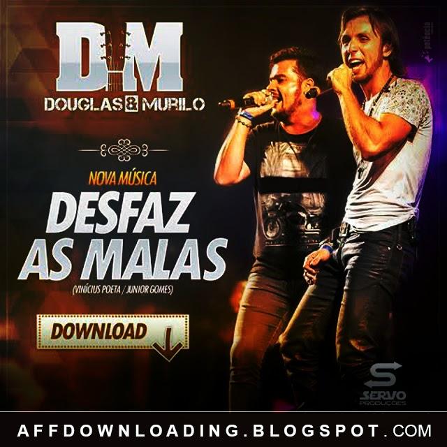 Música Douglas e Murilo – Desfaz as Malas