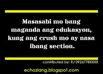 Masasabi mo parin bang maganda ang edukasyon kung ang crush mo nasa ibang section.