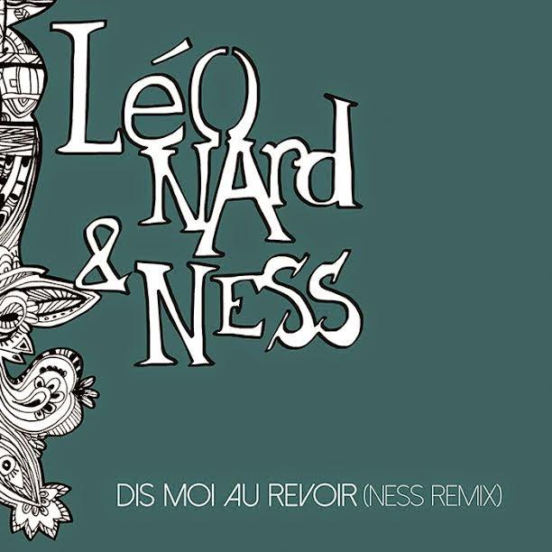 """Quand DJ Ness Remix La Chanson """"Au Revoir"""" De Léonard, C"""