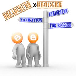 Fungsi & Cara Membuat Navigasi Breadcrumbs Untuk Blogspot