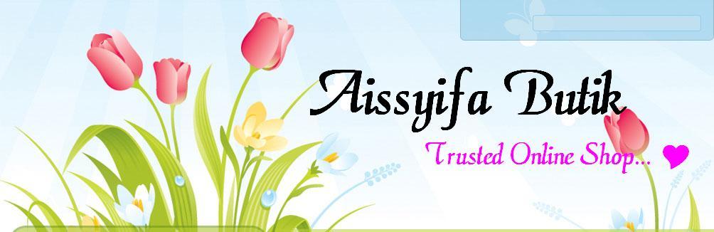 ♥ AISSYIFA BUTIK ♥