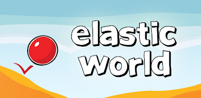 Elastic World v1.0 Full Apk Android