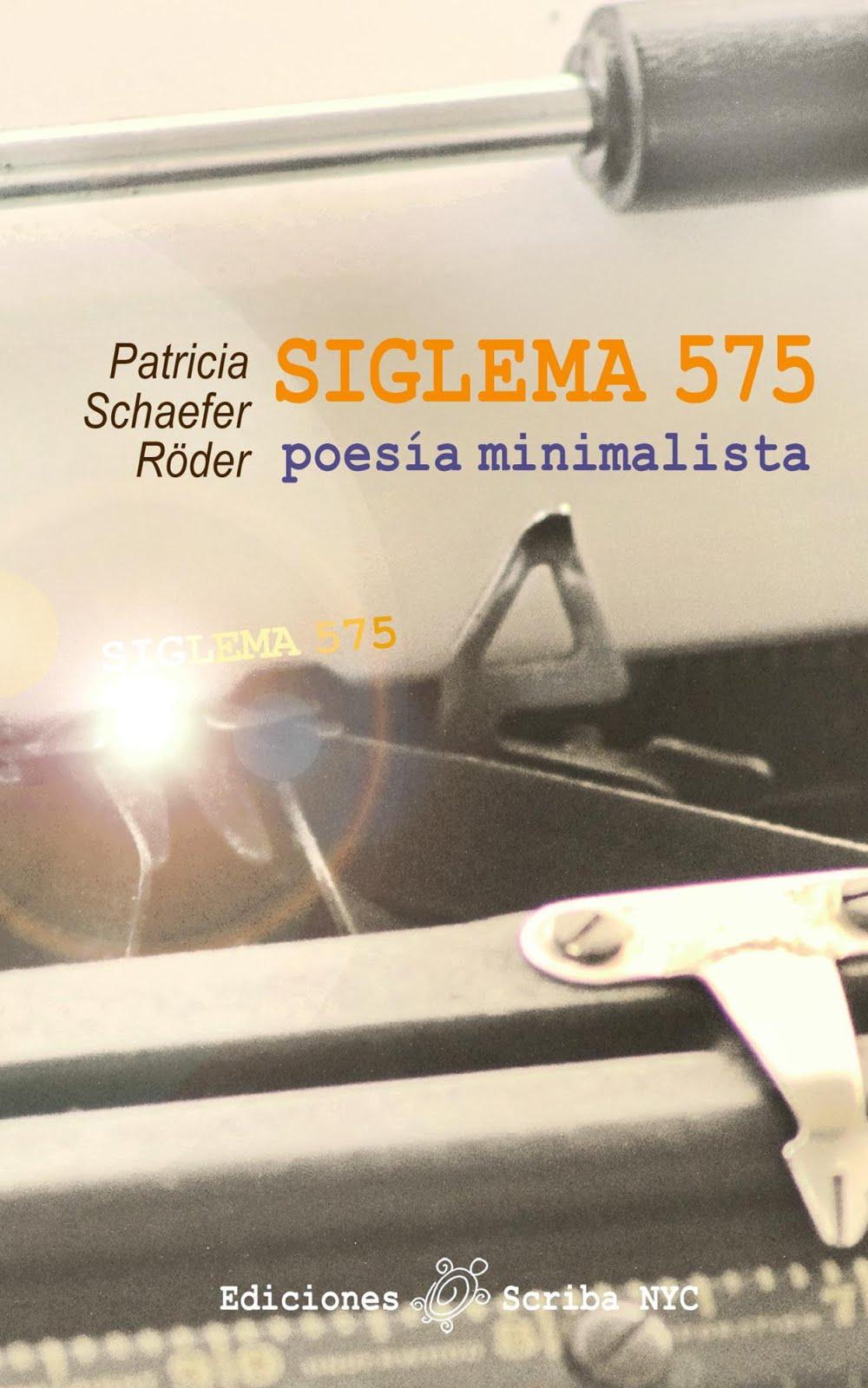 CÓMPRALO AQUÍ: Siglema 575: poesía minimalista